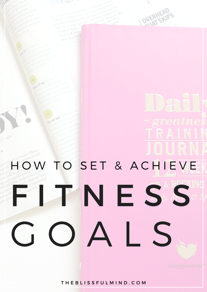 How To Actually Achieve Your Fitness Goals – Fitness Goals Worksheet