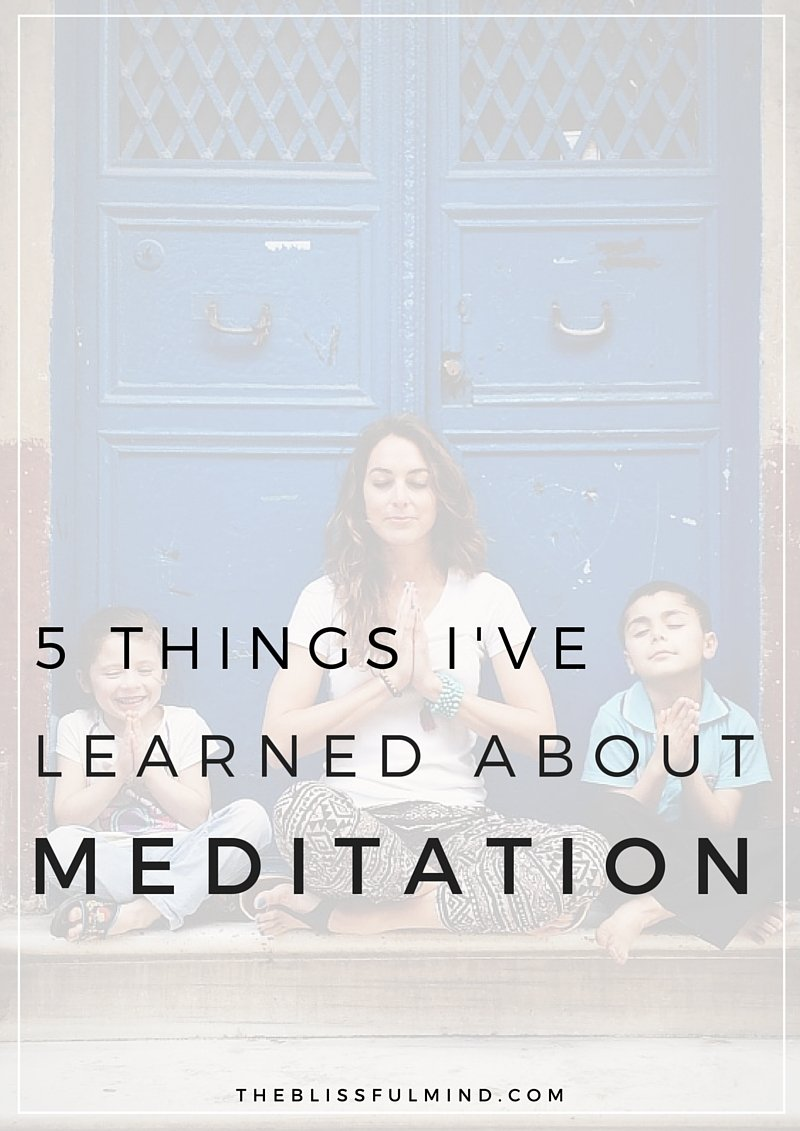 Want to start meditating? Here are five things I've learned to help make it easier for you!