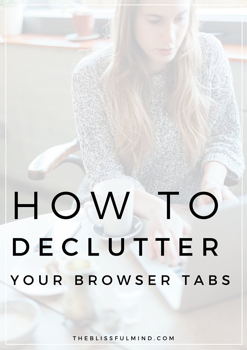 If you're that person with 80 tabs open right now, it's time to do a little browser decluttering! Here's how I went a whole month with only one tab open (and how you totally can too!)