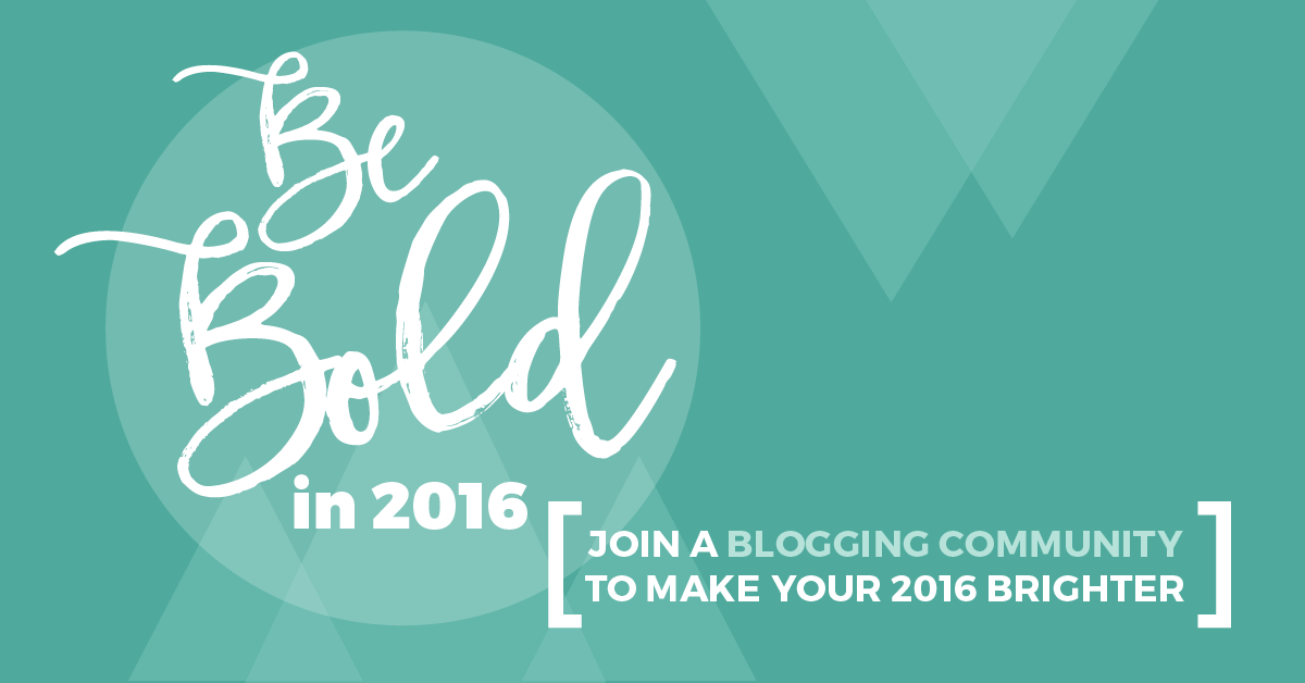Be Bold 2016 Linkup