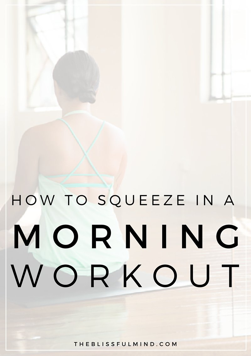 Lacking time & motivation in the morning? Here's how to squeeze in a good workout anyway!