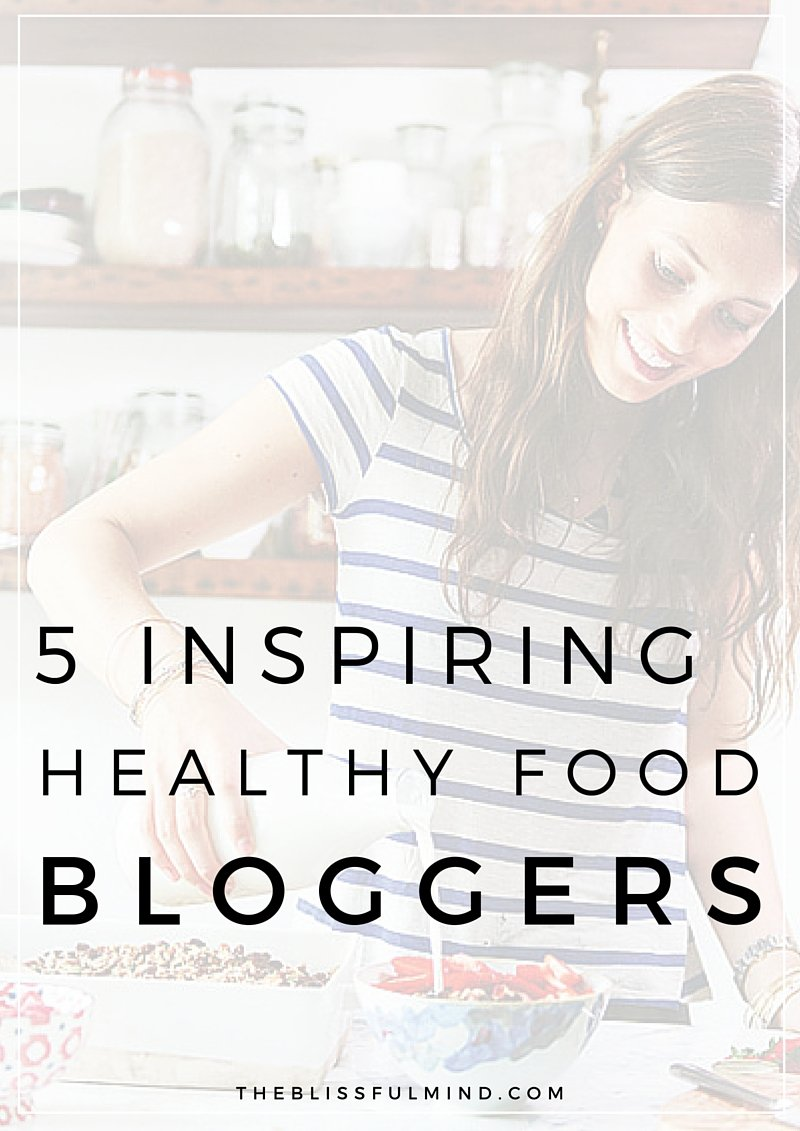 If you're looking for some healthy recipe inspiration, check out these 5 healthy food bloggers who make eating well fun and delicious!