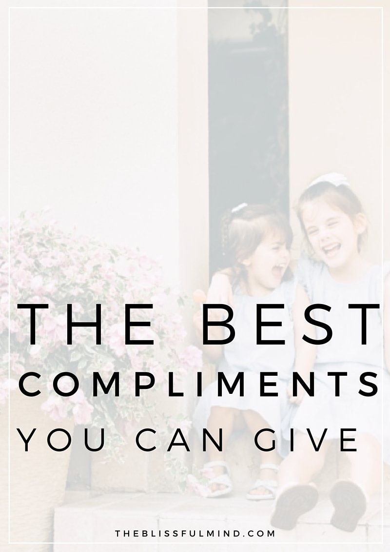 The best compliment you can give someone isn't related to their physical traits. Here's how to compliment someone genuinely...