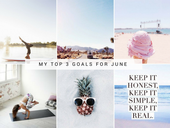 My Top Three Goals for June