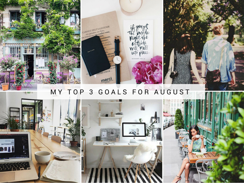 My Top Three Goals for August