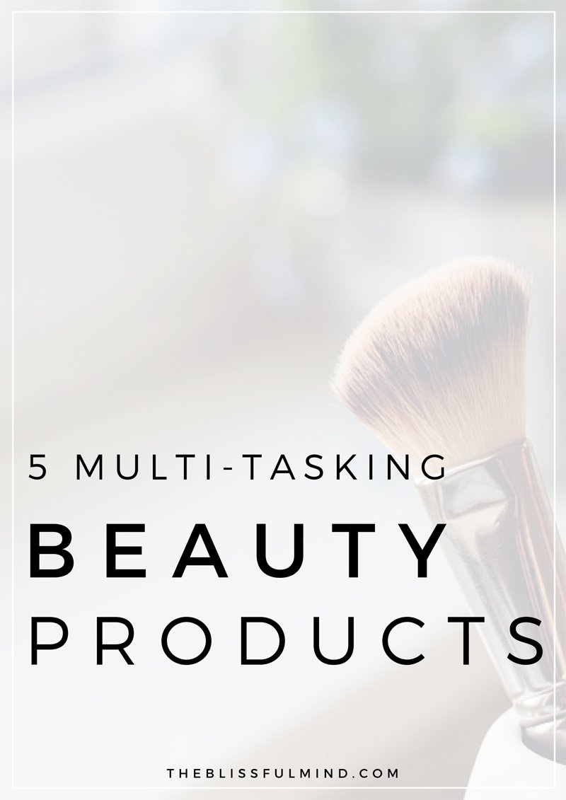 5 Multi-Tasking Beauty Products To Make Your Life Easier