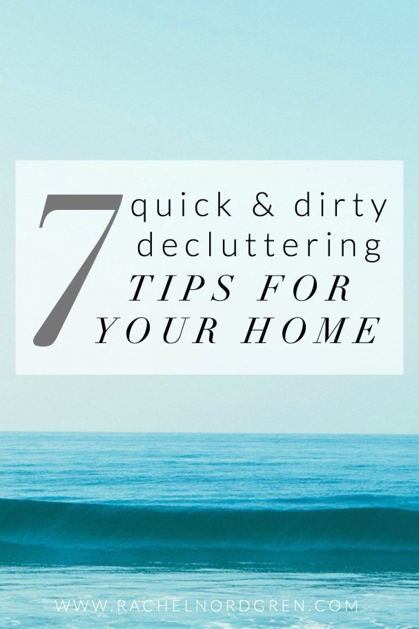 Write-31-Days-7-Quick-and-Dirty-Tips-For-Decluttering-Your-Home-6-683x1024