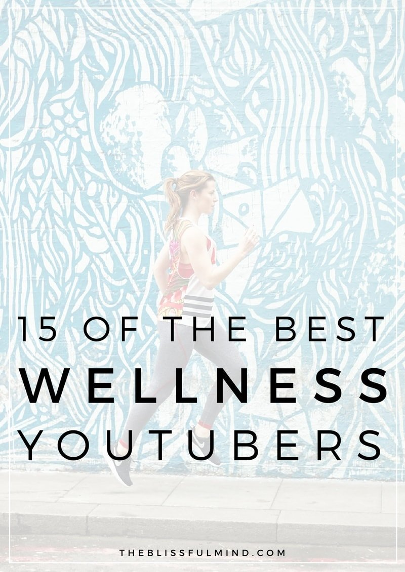 15 Of The Best Health & Wellness YouTube Channels - The