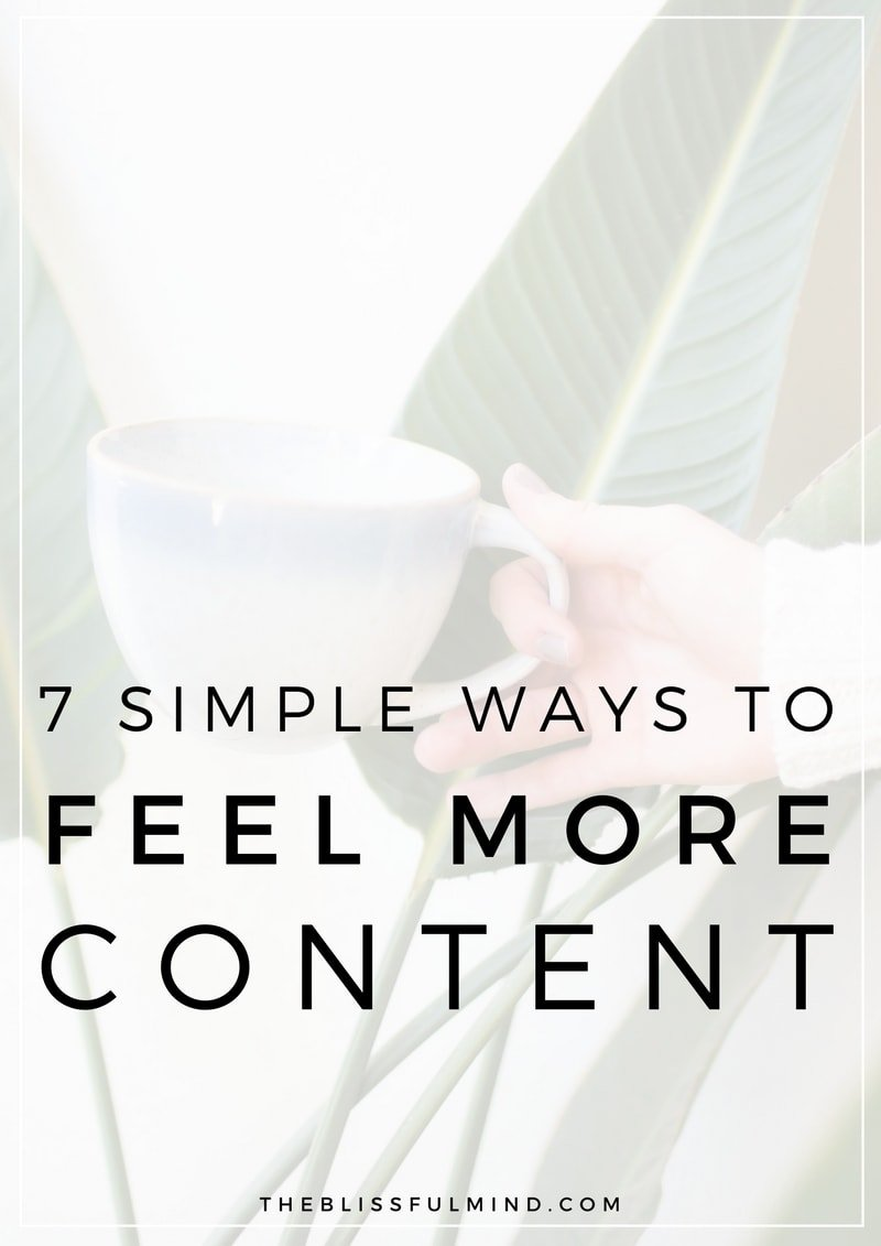 Have you been feeling restless, bored, or unfulfilled with your life lately? It happens to us all! Here are a few simple things to do when you want to feel calmer and more content with your life!