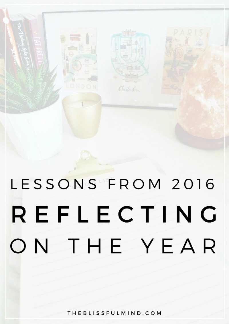 Thoughts, Reflections, and Lessons Learned in 2016 | The Blissful Mind