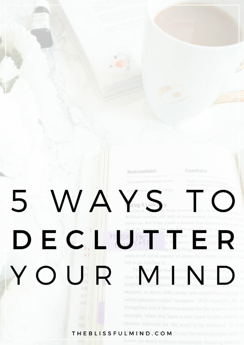 Feel like your mind is overwhelmed with way too many thoughts going on at once? Create some headspace with these simple tips to declutter your mind!