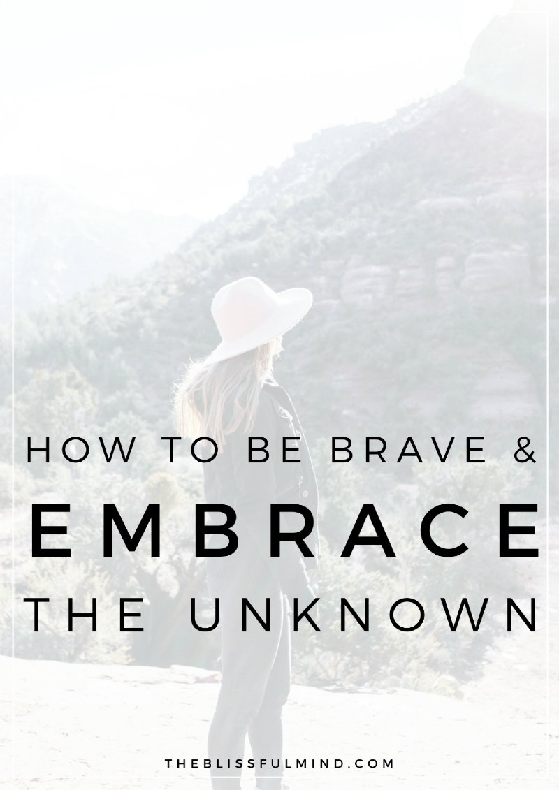 Are you anxious about the future? Read about how Kelsey started embracing her fear of the unknown and challenged herself to become a braver person!