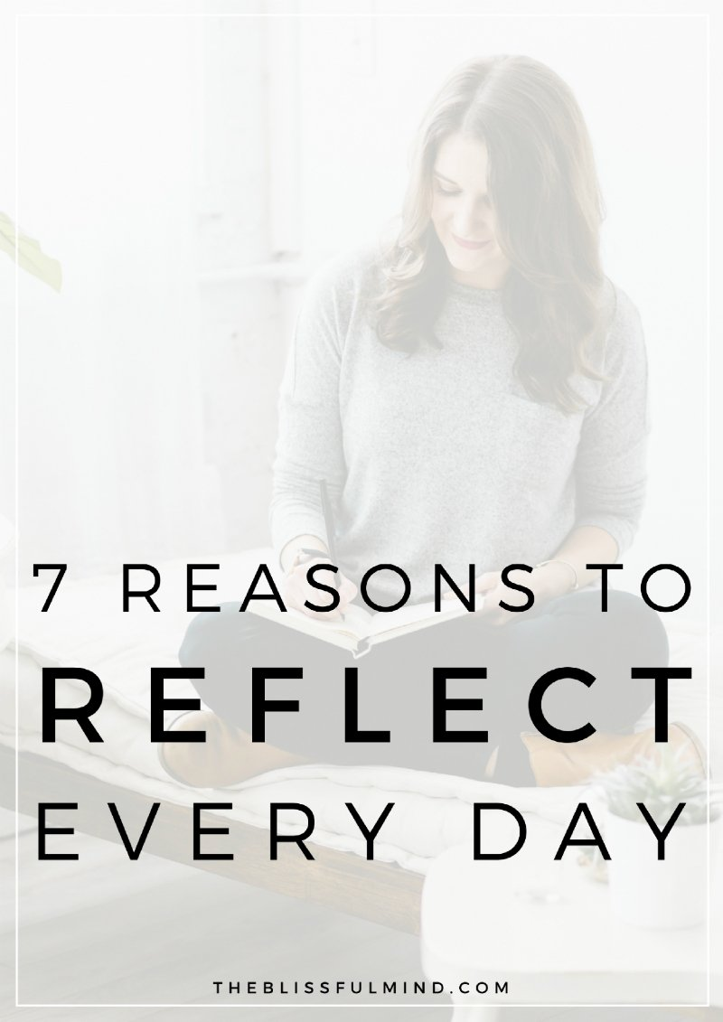Self-reflection is one of the best things you can do to create a positive mindset and discover a greater connection to yourself. Keep reading for seven reasons why you should make self-reflection a priority in your life.