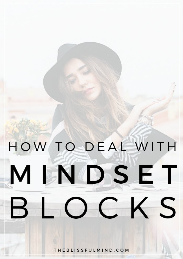 Do you talk yourself out of doing the things you'd love to do? Does you need a mindset makeover? Here's how to overcome your biggest mindset blocks and take action towards your ideal life!
