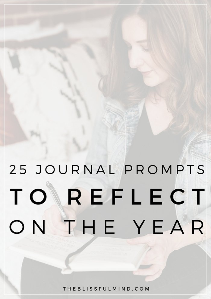 25 journal prompts for yearly reflection to help you let go of the past year and move into the new year with a fresh mindset!