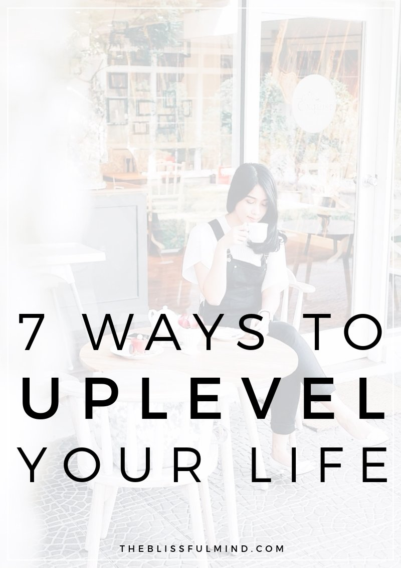 Upleveling your life is about changing your mindset, habits, and actions to become a new and improved version of yourself. Here are 7 ways to uplevel your life this year so you can get closer to your dreams and goals!