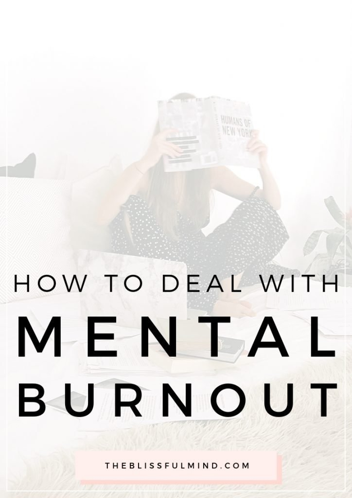 For those of us who are overthinkers, overanalyzers, and perfectionists, we cause a lot of issues to ourselves simply by thinking. If you need to give your mind a break, here are seven things that might be causing mental burnout.