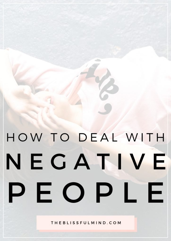 Is other people's negativity bring you down and affecting your mindset? Here are five tips for how to deal with negative people.