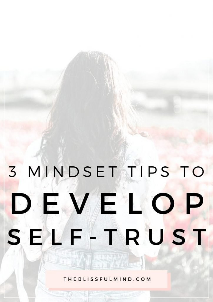 3 ways to build self-trust so you can make better life choices
