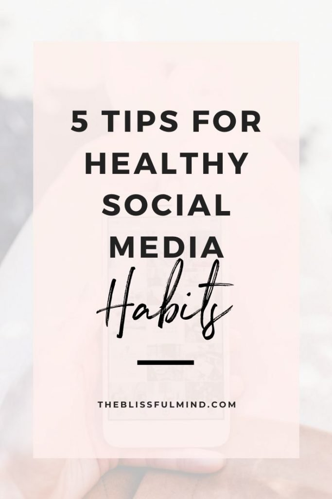 If you want to reevaluate your relationship with social media but don't want to delete your accounts, here are 5 tips for healthy social media habits.