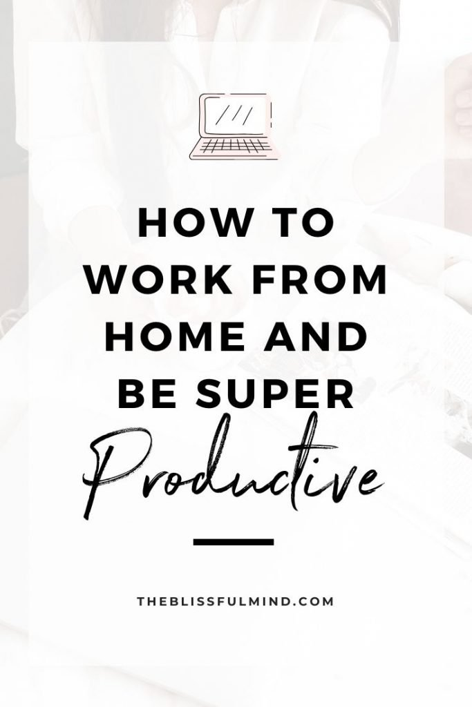 Working from home is the dream, but it has its downfalls. Here are 10 working from home productivity tips to help stay focused & conquer your to-do list!