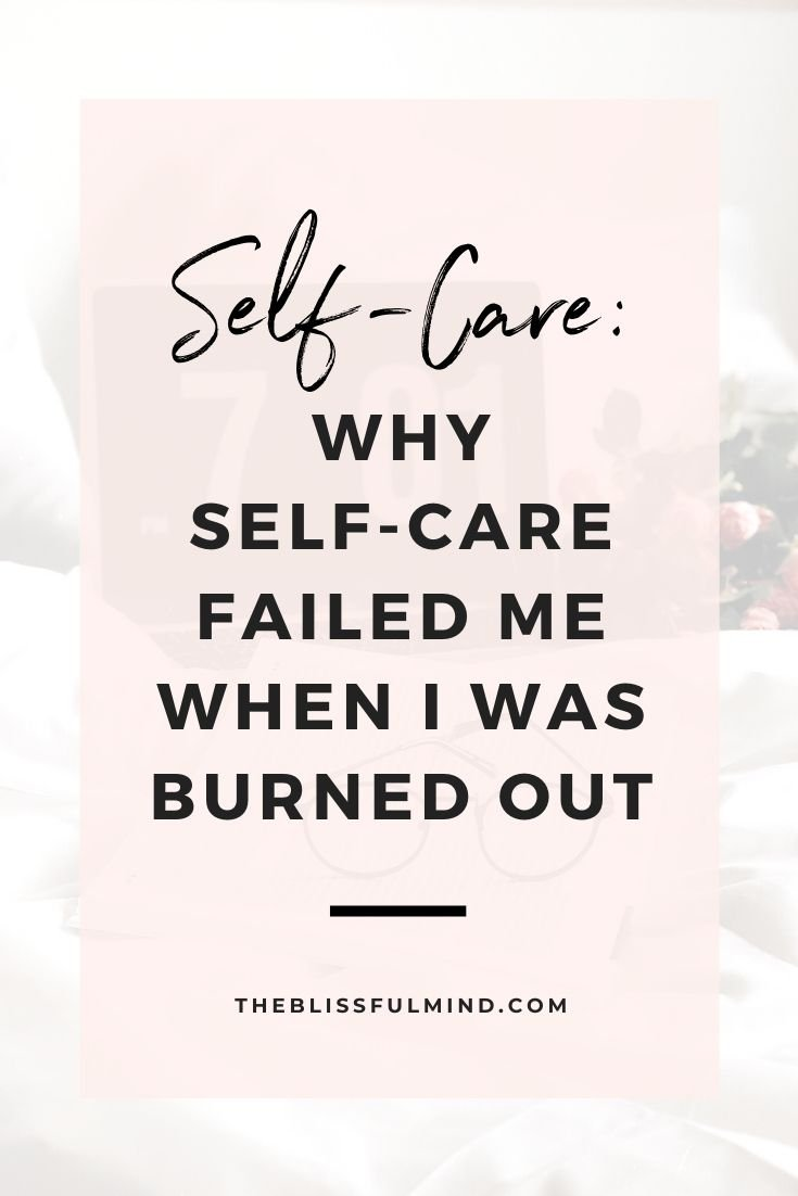 What happens when practicing self-care fails you? Here's how I learned some important lessons in self-care that changed my perspective forever.