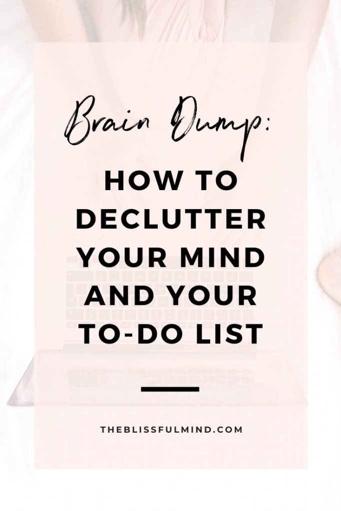 Don't let mental clutter get in the way of a productive day. Here's how to conquer overwhelm with a 10-minute brain dump method.