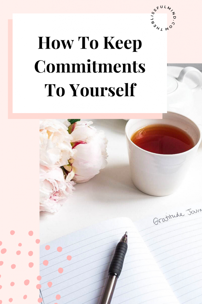 Keeping commitments to yourself
